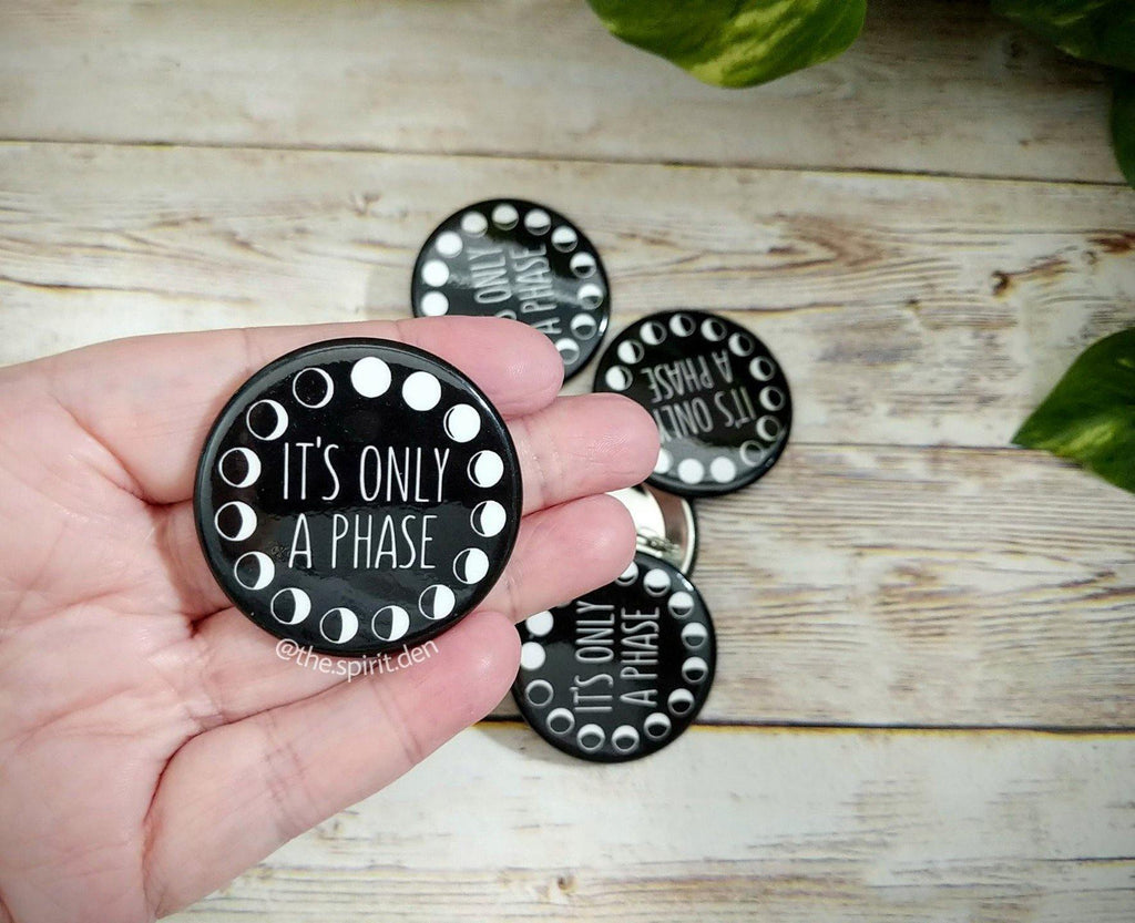 It's Only A Phase Moon Phases Pinback Button
