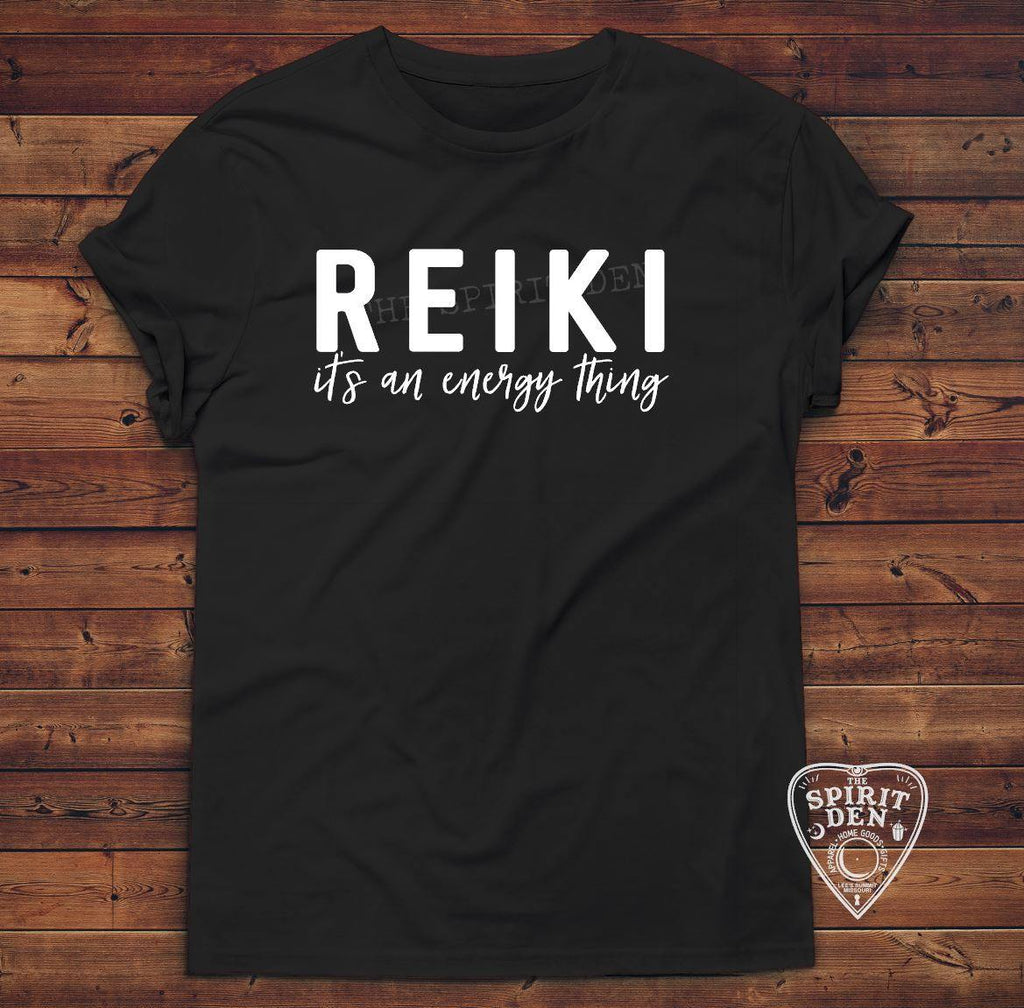REIKI It's An Energy Thing T-Shirt