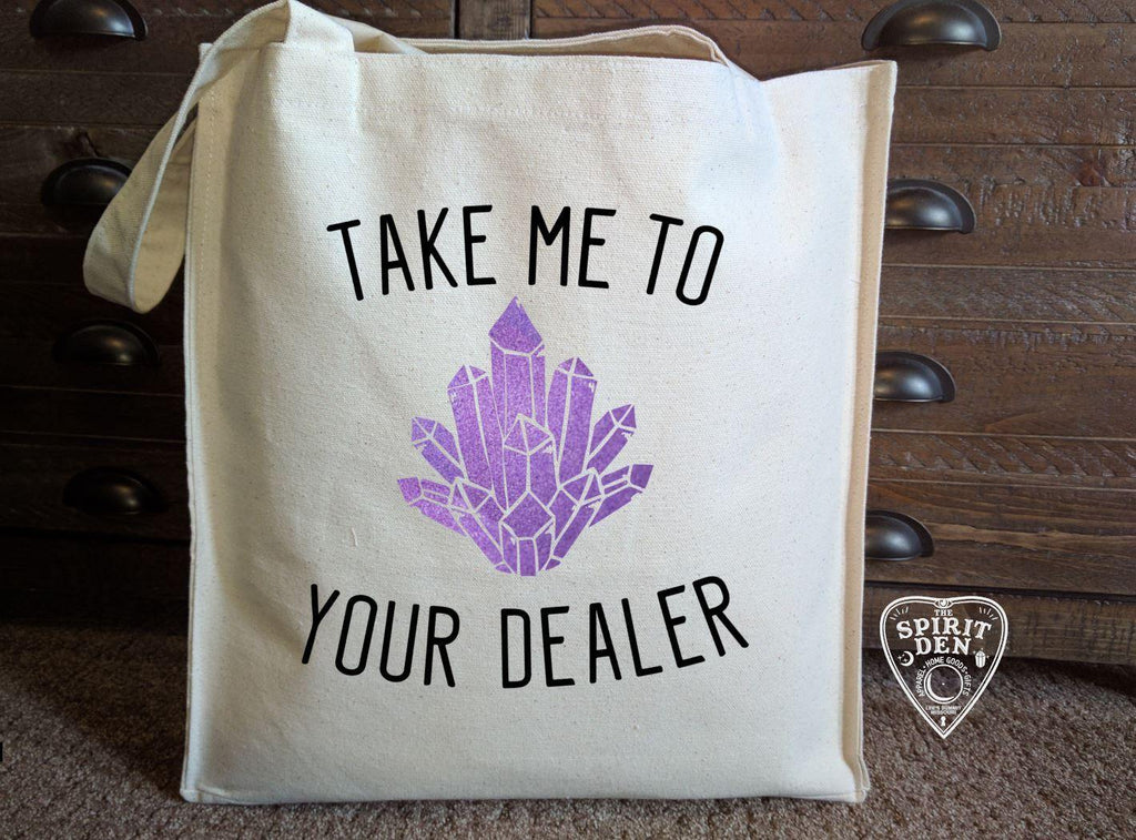 Crystal - Take Me To Your Dealer Canvas Market Tote Bag - The Spirit Den