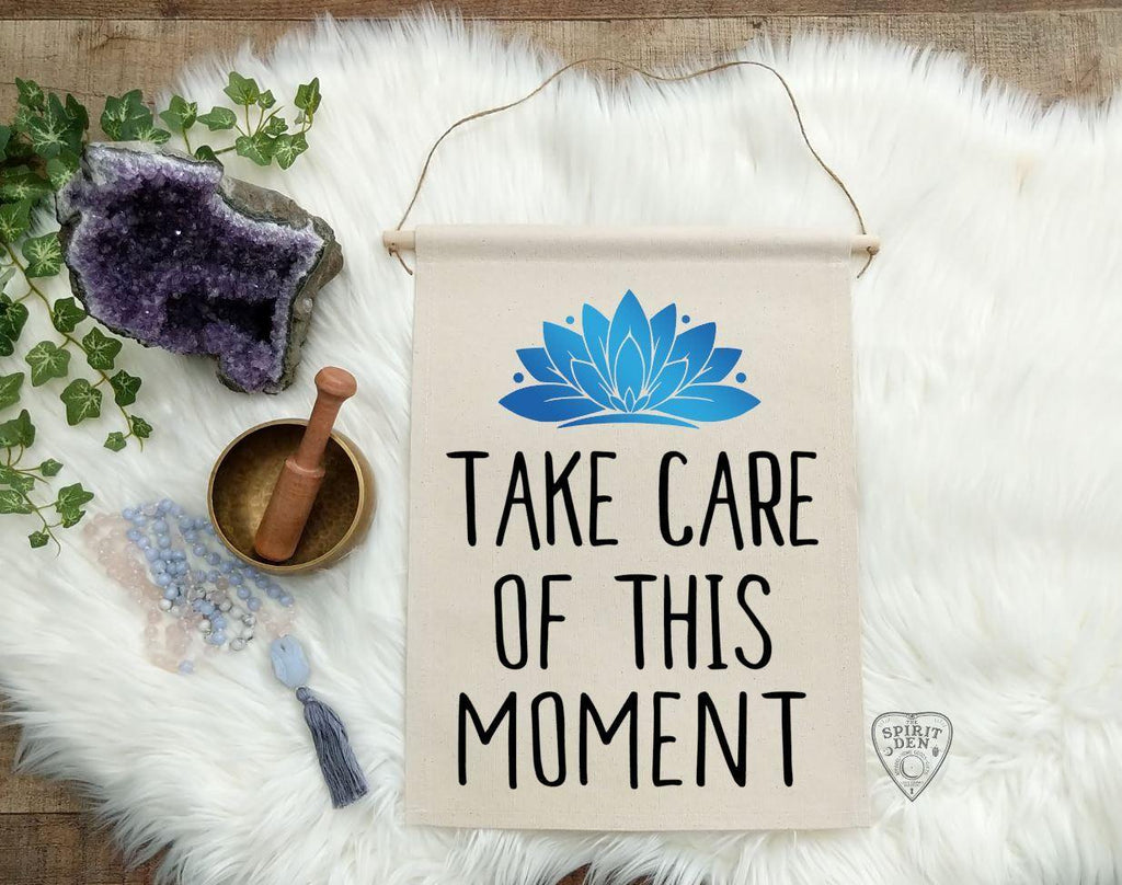 Take Care Of This Moment Cotton Canvas Wall Banner | Mahatma Gandhi Quote