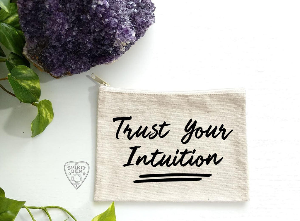 Trust Your Intuition Canvas Zipper Bag