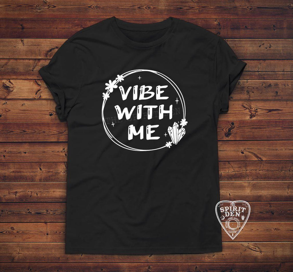Vibe With Me T-Shirt Extended Sizes