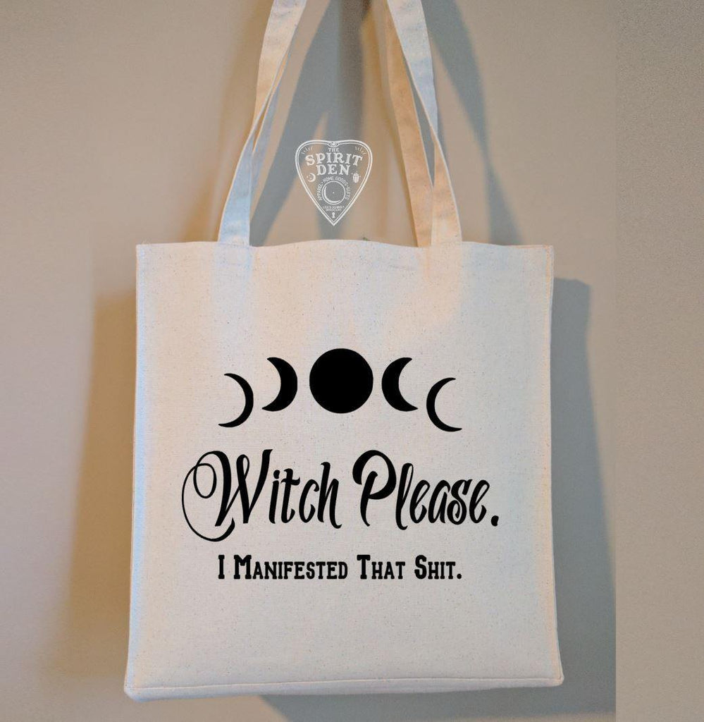Witch Please I Manifested That Shit Cotton Canvas Market Tote Bag
