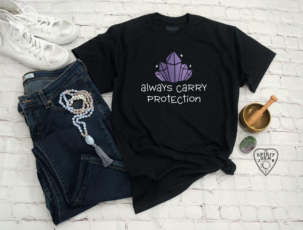 Always Carry Protection Crystal T-Shirt