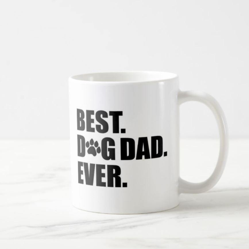 Best Dog Dad Ever White Mug