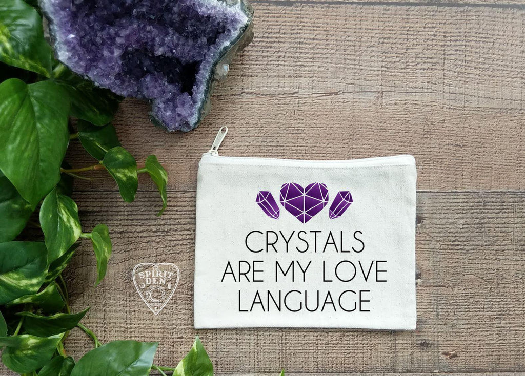 Crystals Are My Love Language Canvas Zipper Bag - The Spirit Den