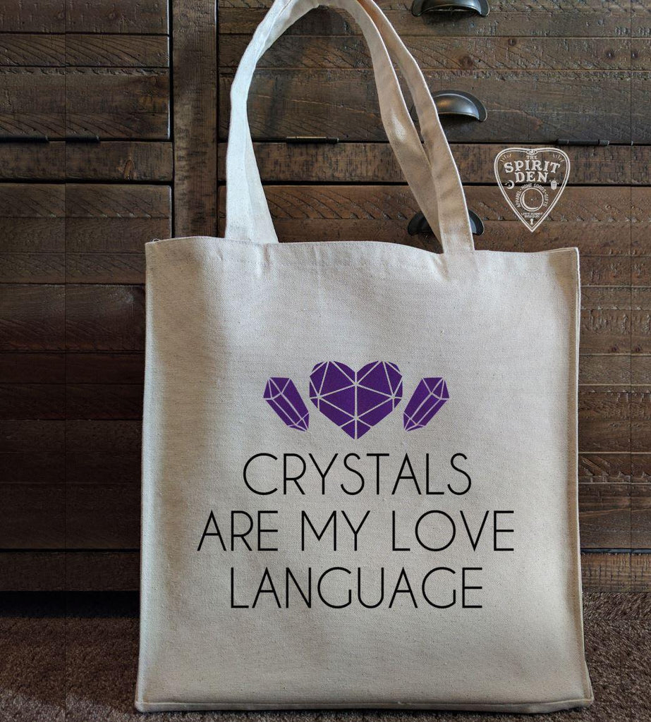 Crystals Are My Love Language Canvas Tote Bag - The Spirit Den
