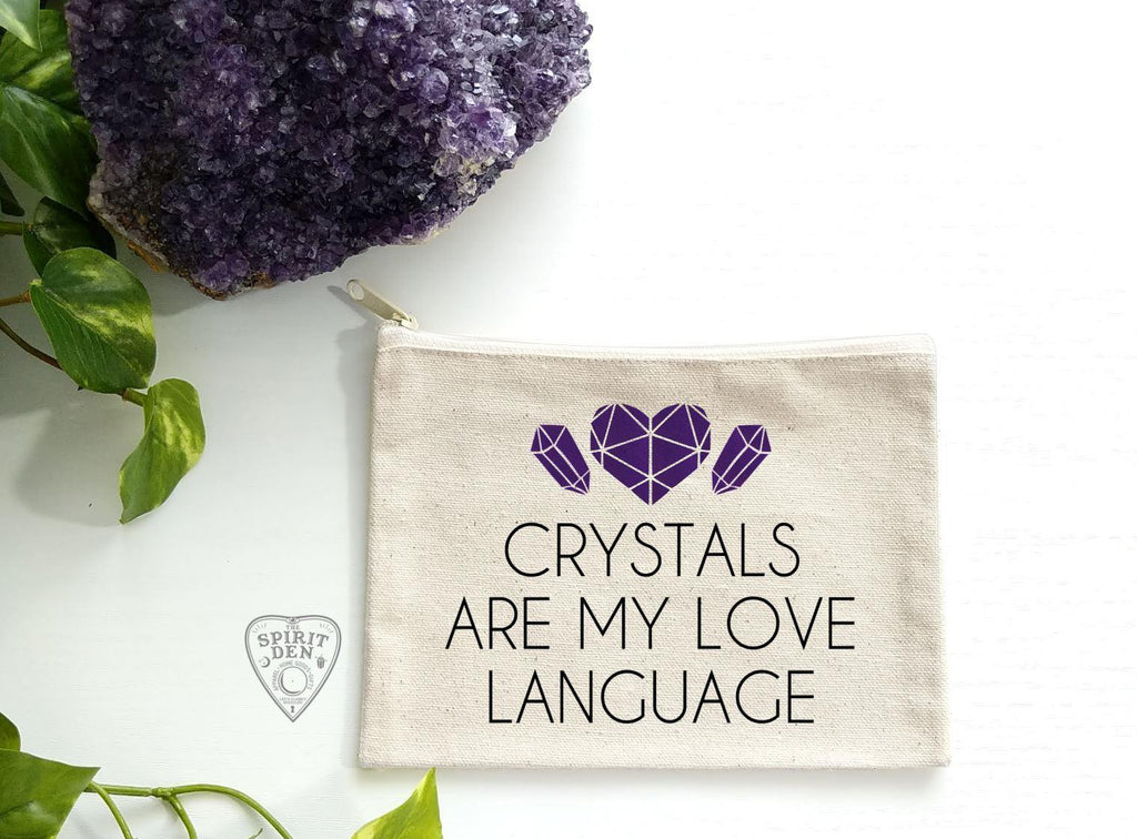 Crystals Are My Love Language Canvas Zipper Bag