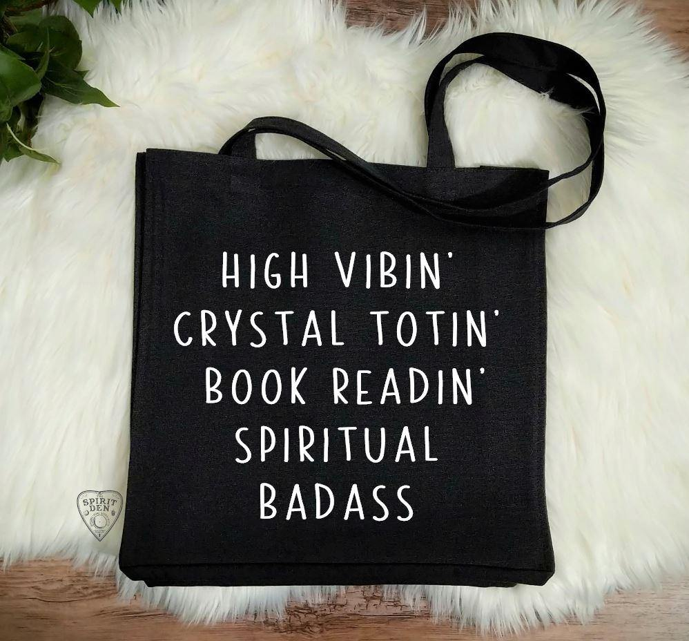 High Vibin Crystal Totin Book Readin Spiritual Badass Black Cotton Canvas Market Tote Bag