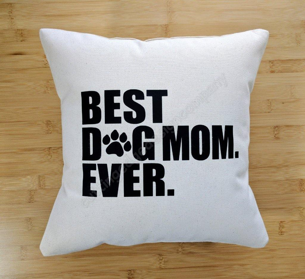 Best Dog Mom Ever Cotton Canvas Natural Pillow