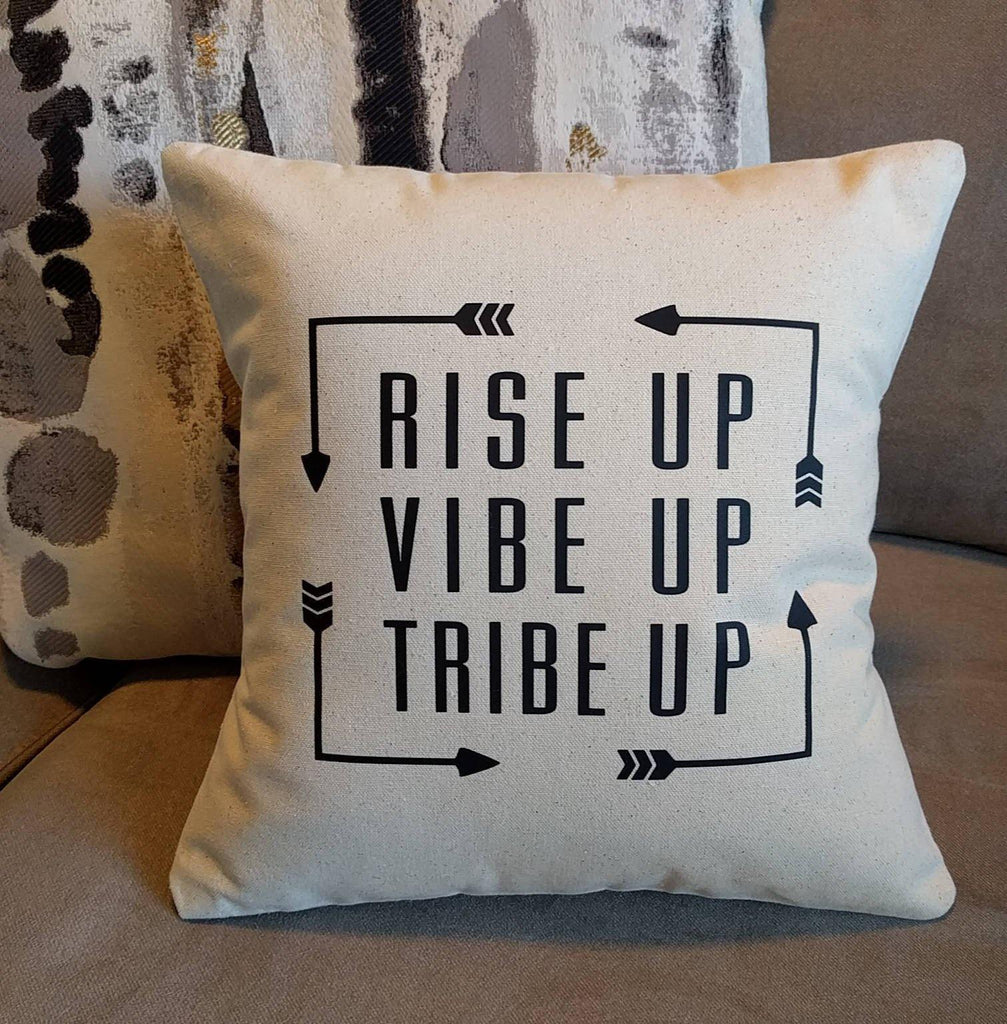 Rise Up Vibe Up Tribe Up Cotton Canvas Natural Pillow