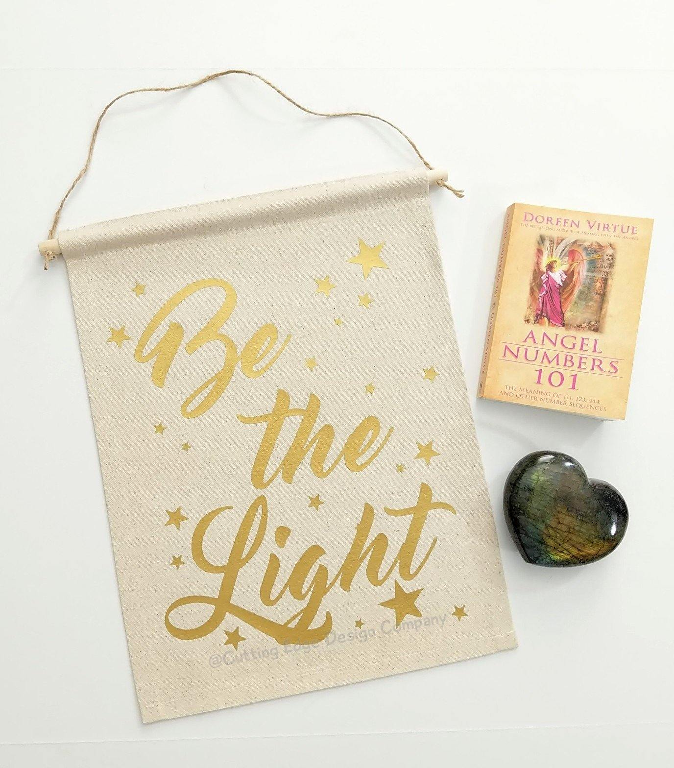 Be the Light Cotton Canvas Wall Banner Wall Decor – The Spirit Den