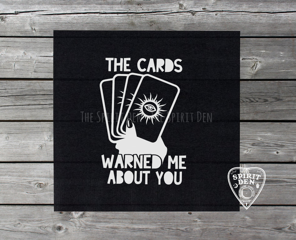 The Cards Warned Me About You Altar Cloth