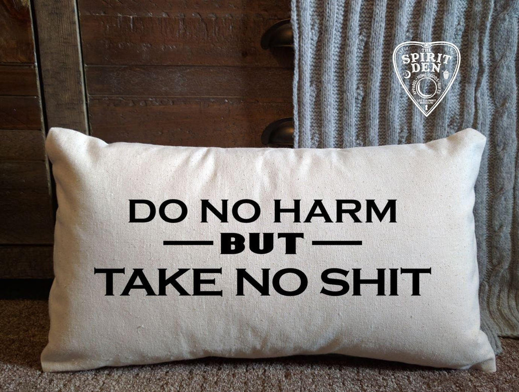 Do No Harm But Take No Sh!t Cotton Canvas Lumbar Pillow