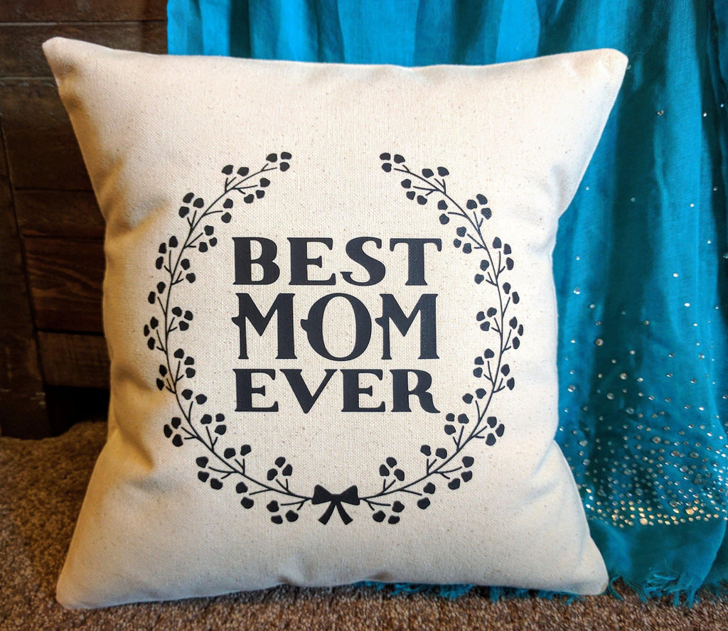 Best Mom Ever Cotton Canvas Natural Pillow