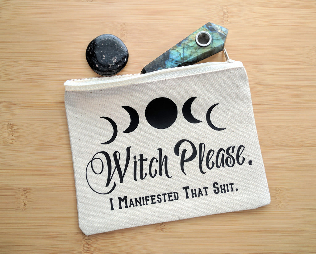 Witch Please I Manifested That Sh!t Canvas Zipper Bag