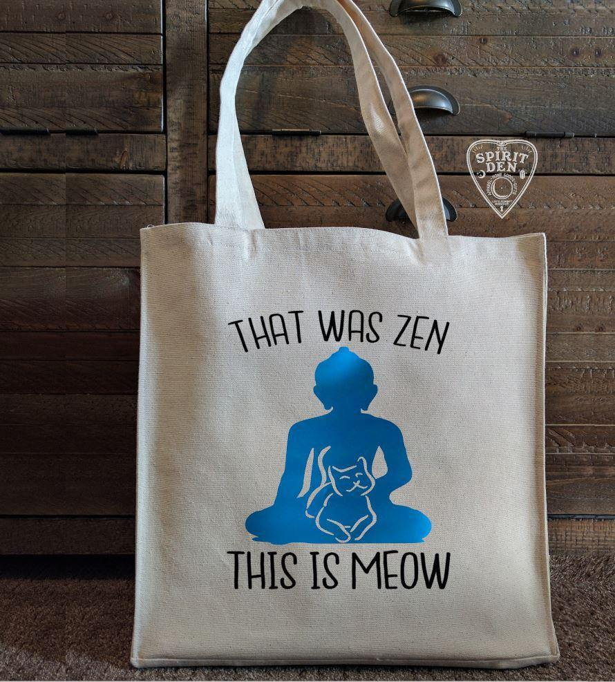 That Was Zen This Is Meow Cotton Canvas Market Tote Bag