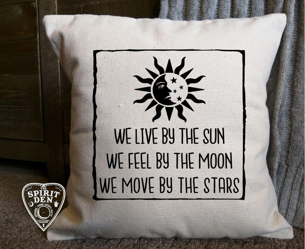 We Live By The Sun Feel By The Moon Move By The Stars Cotton Natural Pillow