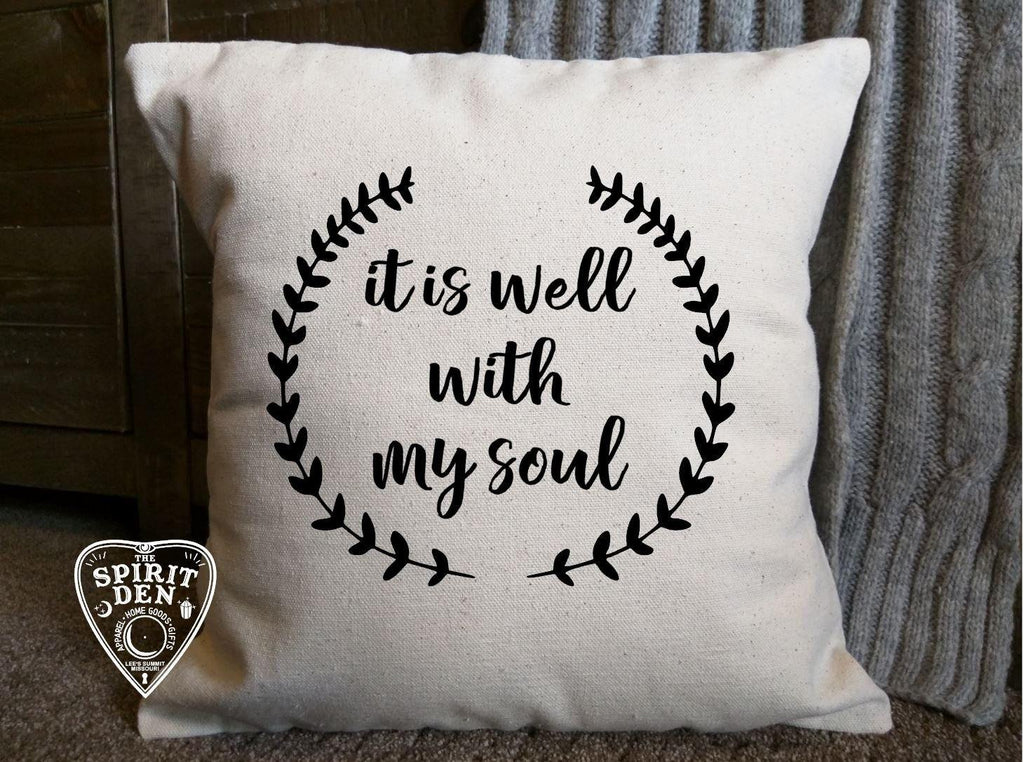It is Well With My Soul Cotton Canvas Natural Pillow
