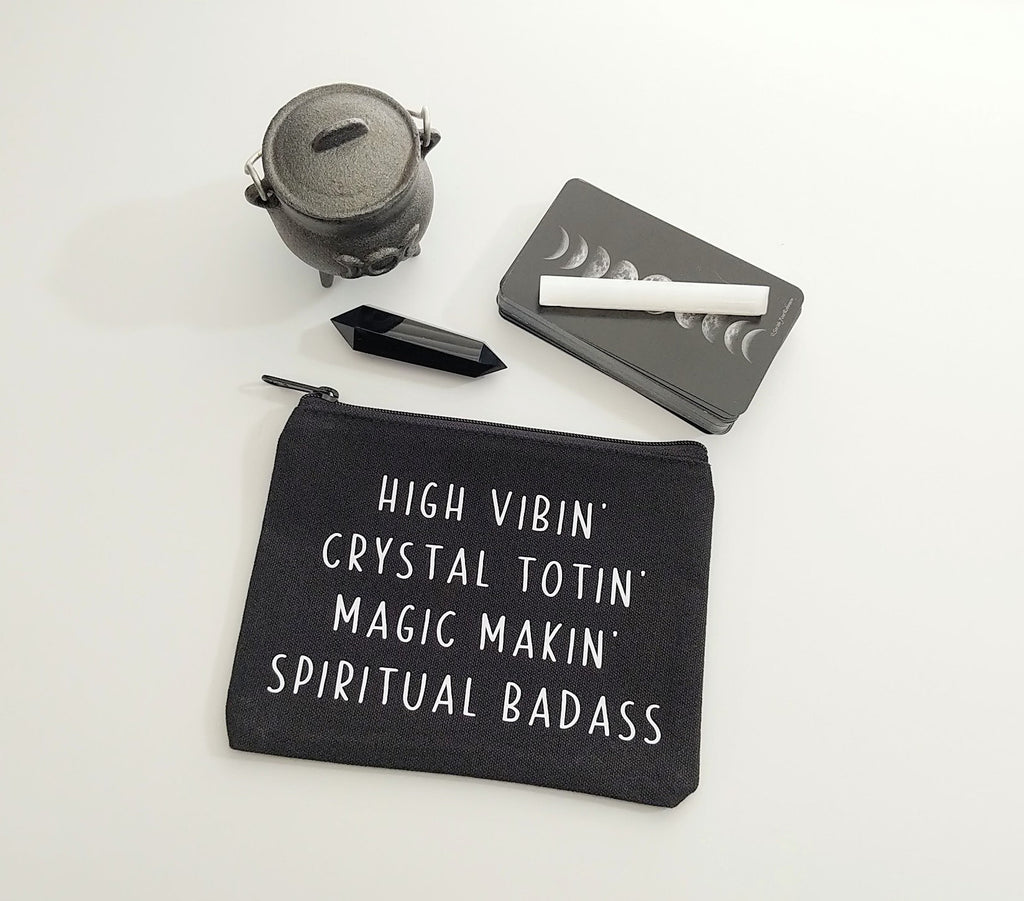 High Vibin Crystal Totin Magic Makin Spiritual Badass Black Canvas Zipper Bag