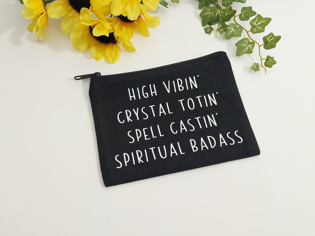 High Vibin Crystal Totin Spell Castin' Spiritual Badass Black Canvas Zipper Bag