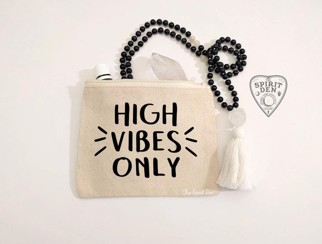 High Vibes Only Canvas Zipper Bag