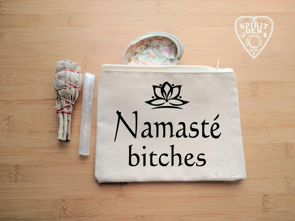 Namaste Bitches Canvas Zipper Bag