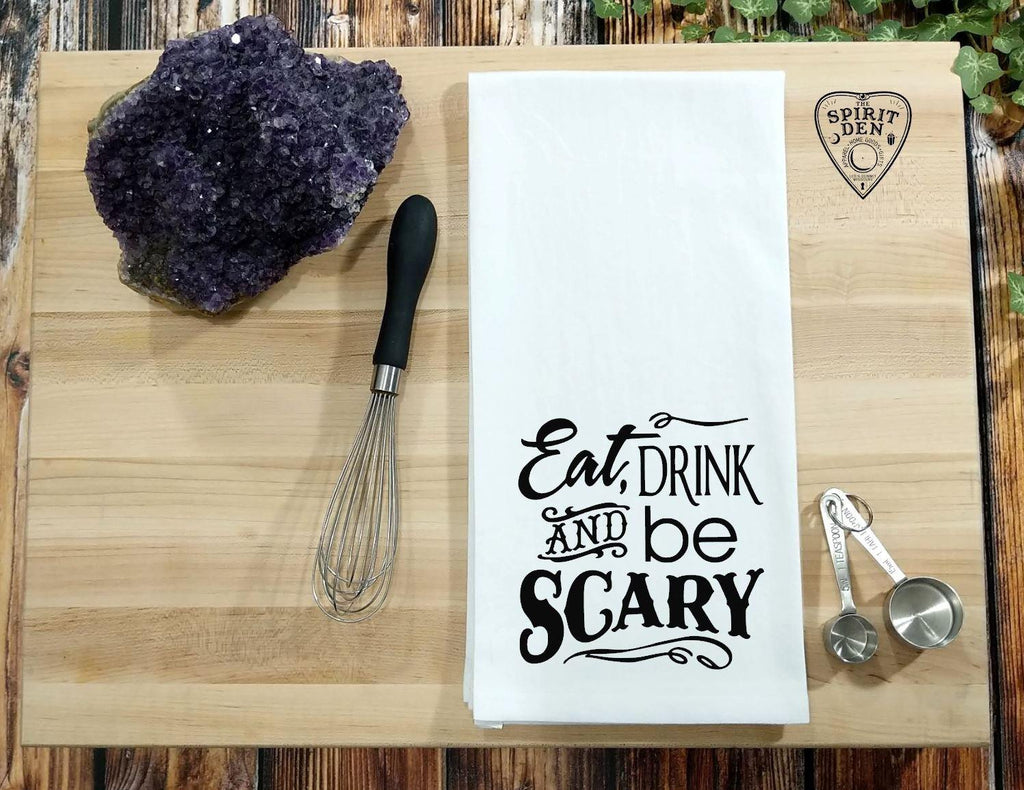 Eat Drink and be Scary Flour Sack Towel
