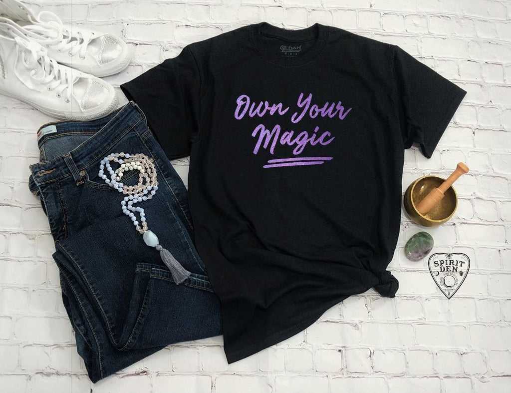 Own Your Magic (Purple Design) T-Shirt Extended Sizes