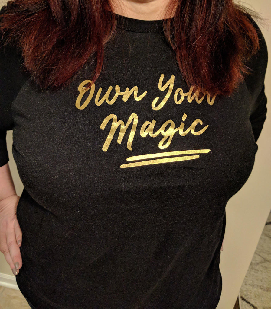 Own Your Magic (Gold) T-Shirt
