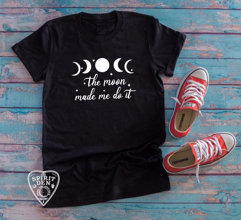 The Moon Made Me Do It Crescent Moon Phases T-Shirt