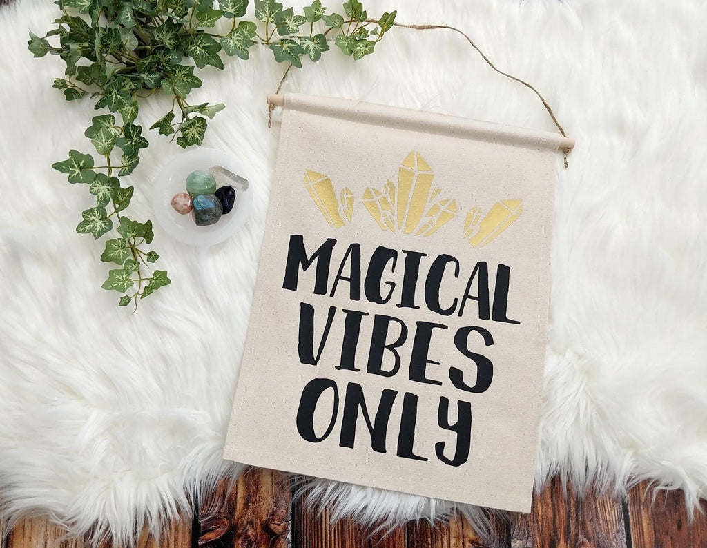 Magical Vibes Only Gold Crystals Canvas Wall Banner
