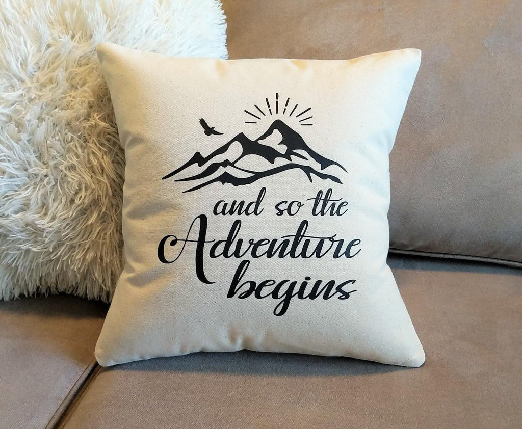 And so the the Adventure Begins Cotton Canvas Natural Pillow