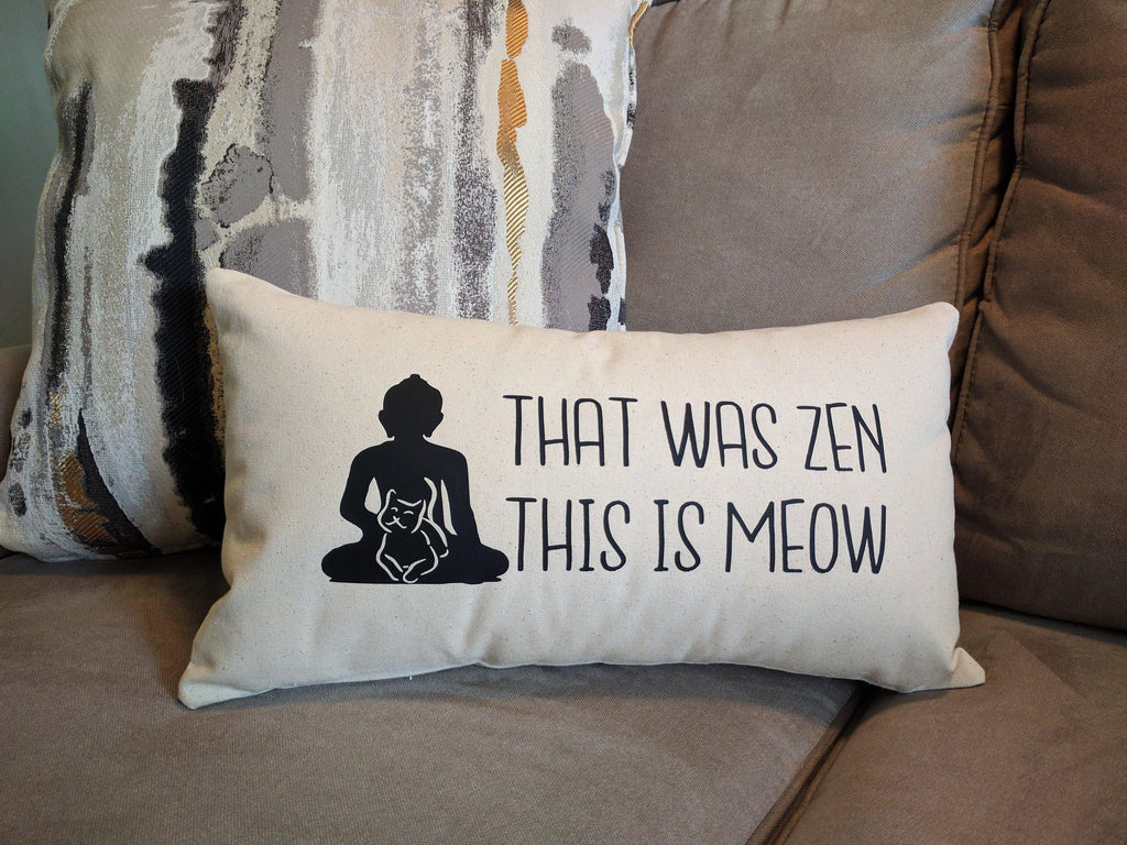 That Was Zen This Is Meow Cotton Canvas Natural Lumbar Pillow