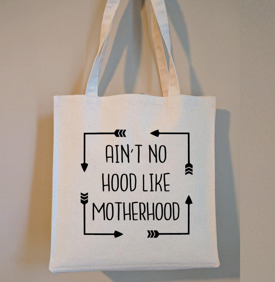 Ain't No Hood Like Motherhood Cotton Canvas Market Bag