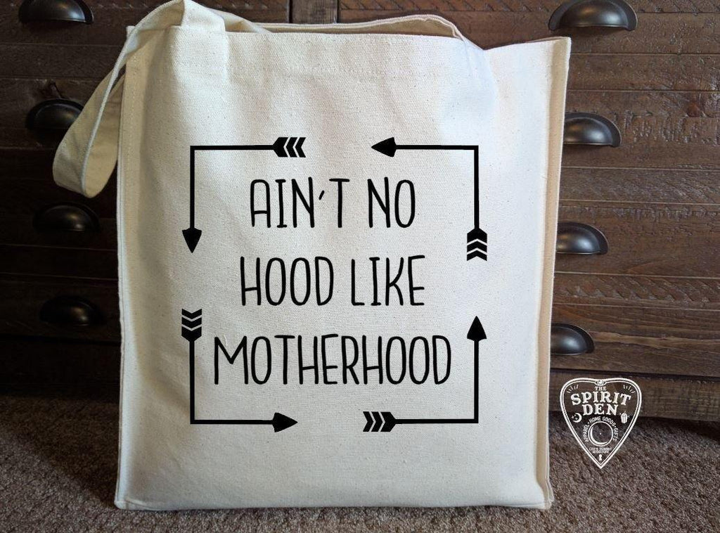 Ain't No Hood Like Motherhood Cotton Canvas Market Bag - The Spirit Den