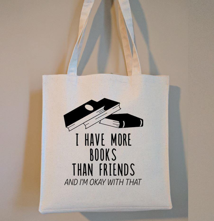 I Have More Books Than Friends Cotton Canvas Market Bag