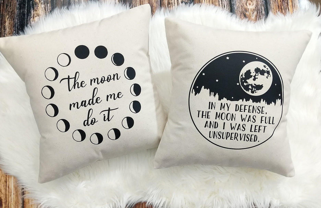 The Moon Made Me Do It Moon Cotton Canvas Pillow