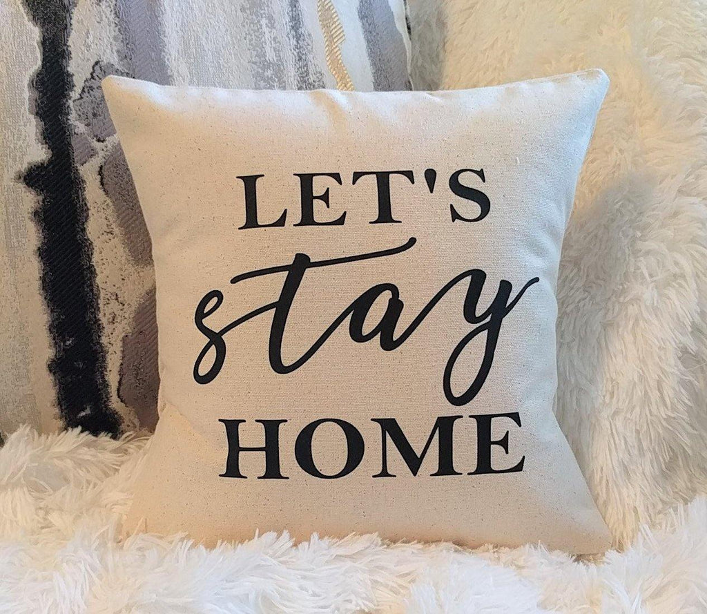 Let's Stay Home Cotton Canvas Natural Pillow