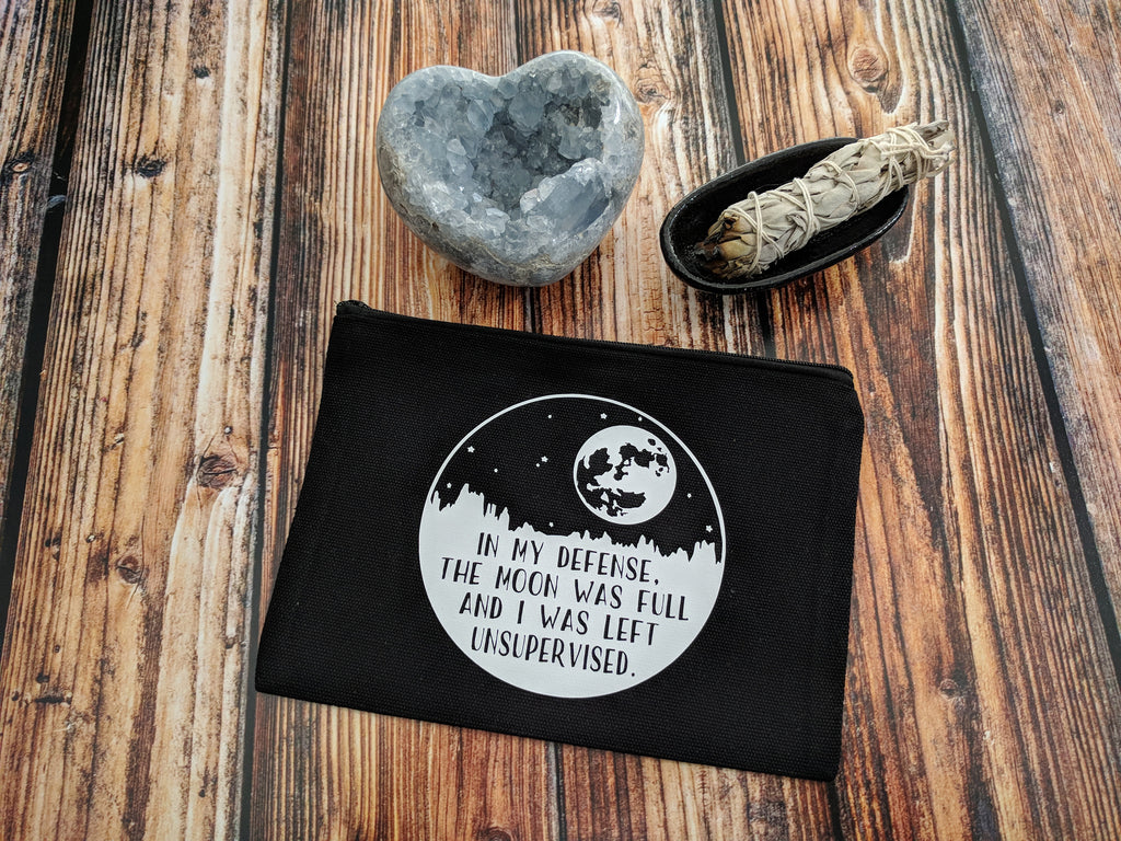 In My Defense The Moon Was Full & I Was Left Unsupervised  Black Canvas Zipper Bag