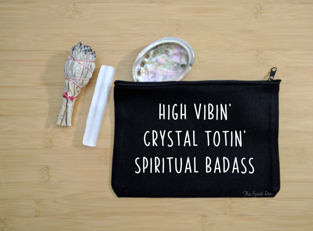 High Vibin Crystal Totin Spiritual Badass Black Canvas Zipper Bag