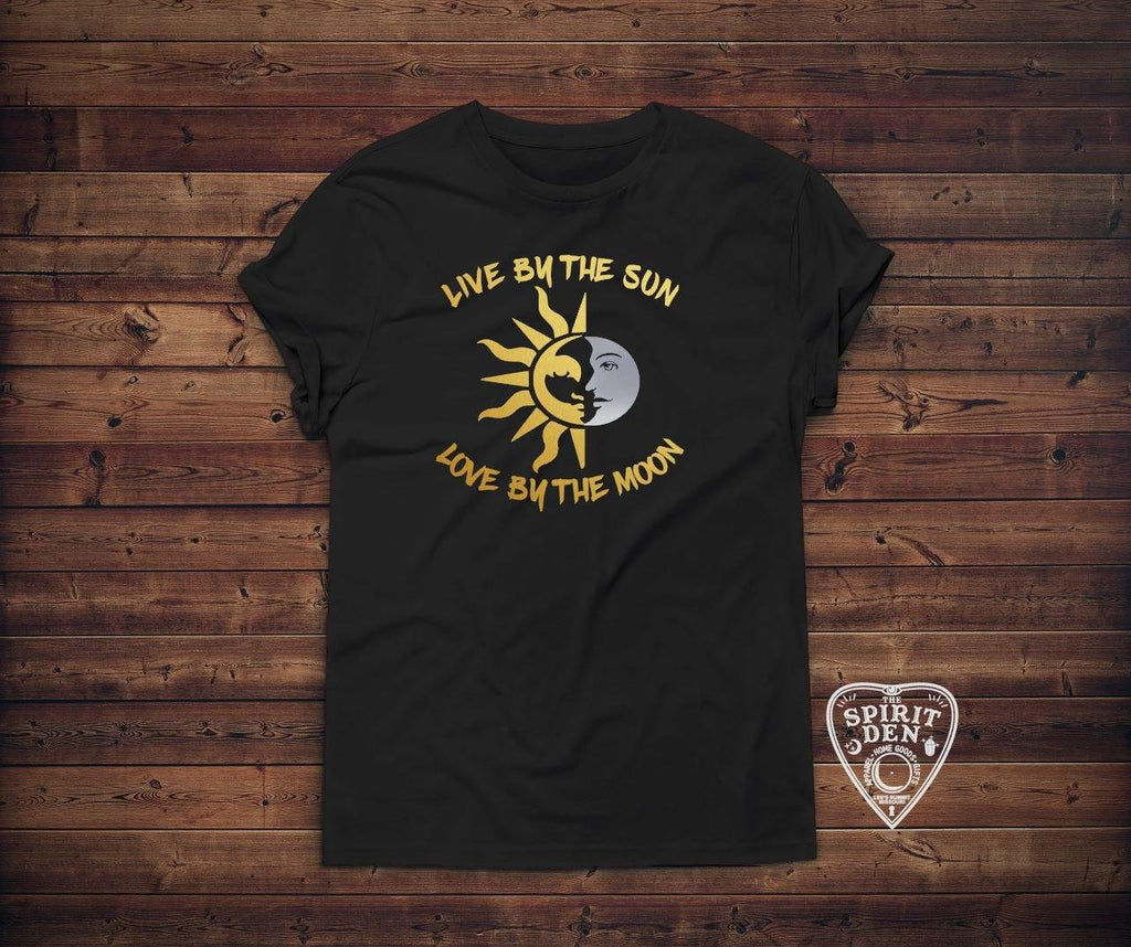 Live by the Sun Love by the Moon Shirt