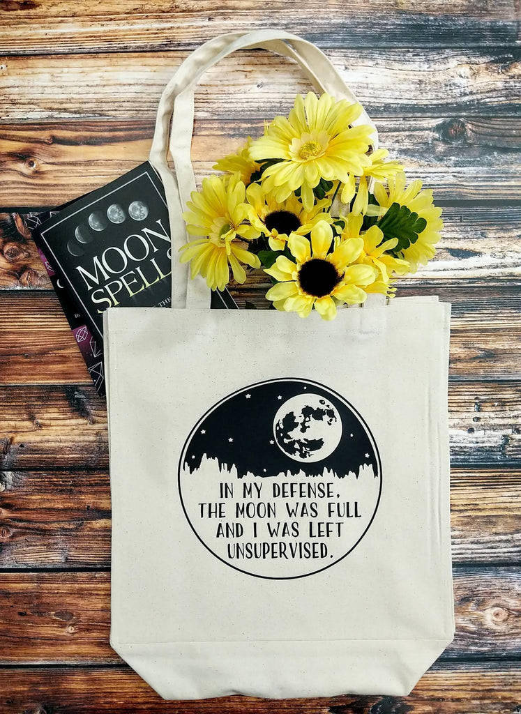 In My Defense The Moon Was Full And I Was Left Unsupervised Canvas Market Tote Bag - The Spirit Den