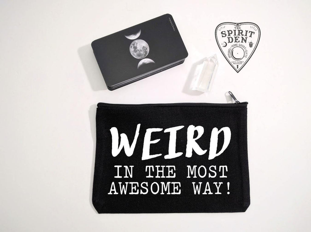 Weird In The Most Awesome Way Black Canvas Zipper Bag