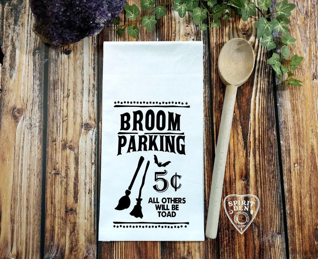 Broom Parking All Others Will Be Toad Flour Sack Towel
