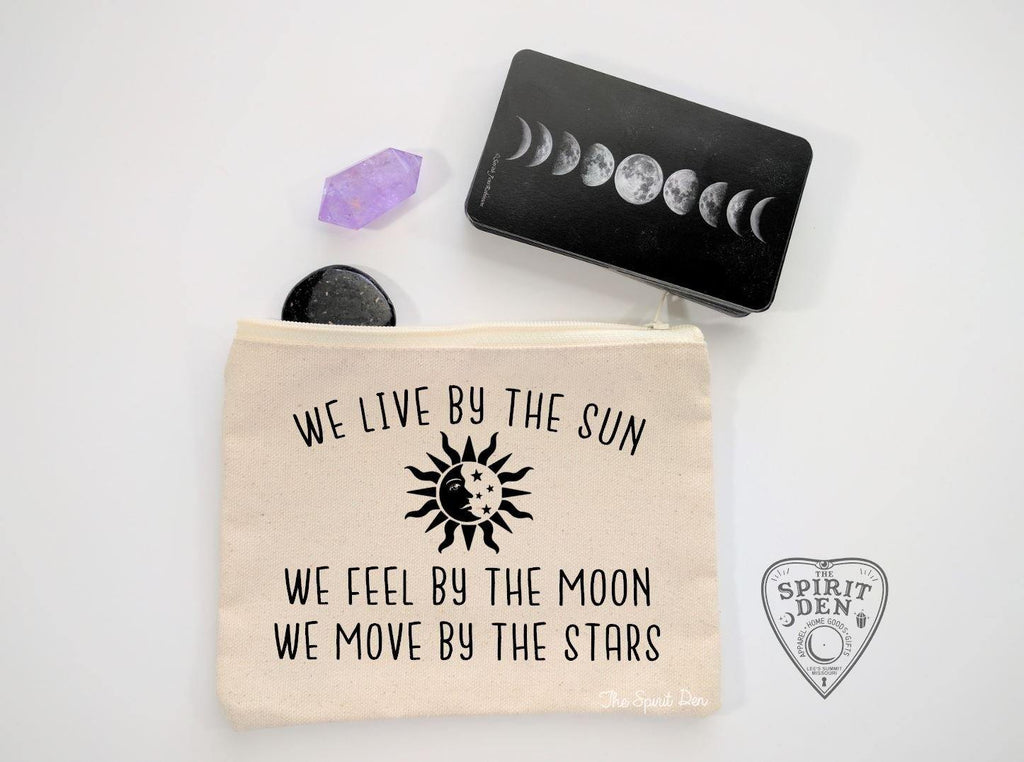 We Live By The Sun Feel By The Moon Move By The Stars Canvas Bag