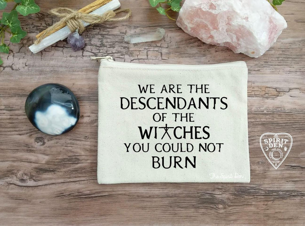 We are the Descendants of the Witches You Could Not Burn Canvas Zipper Bag