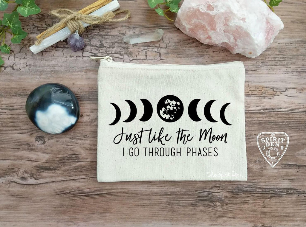 Just Like The Moon I Go Through Phases Canvas Zipper Bag