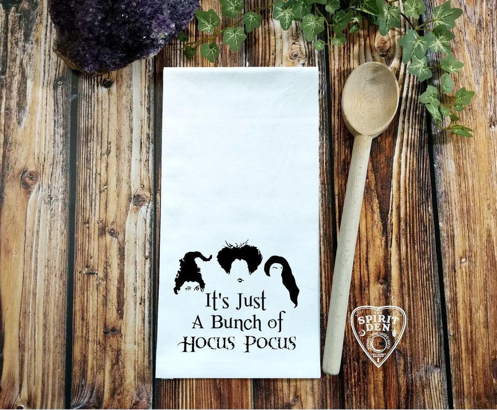 It's Just A Bunch Of Hocus Pocus Flour Sack Towel
