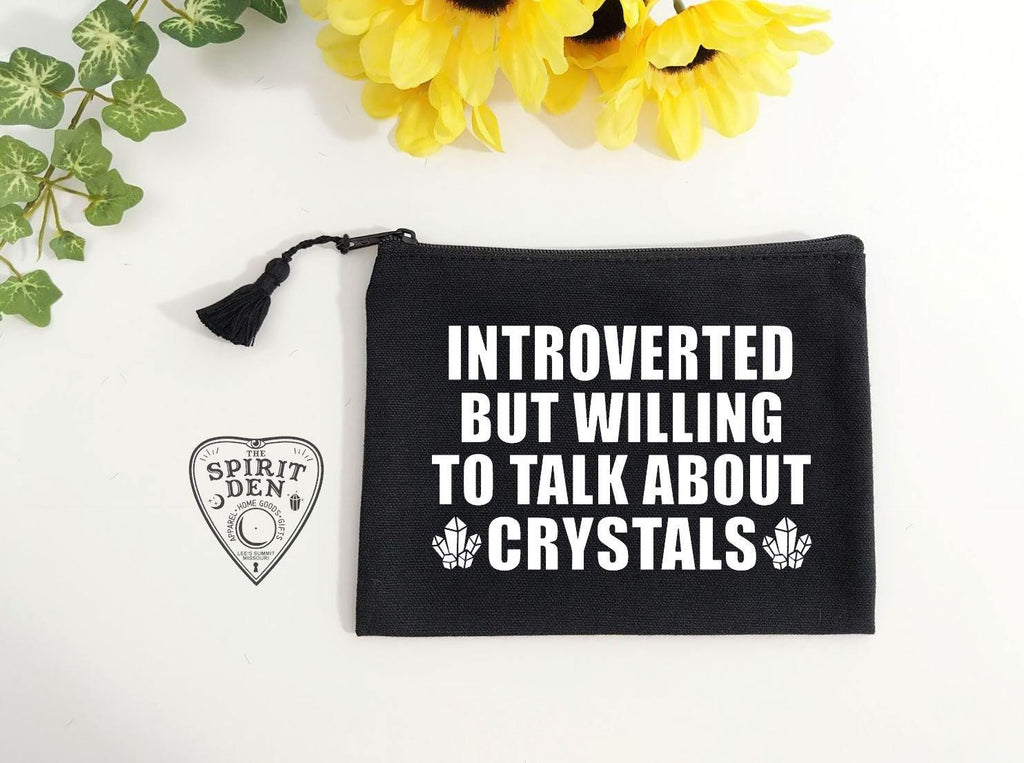 Introverted But Willing To Talk About Crystals Black Zipper Bag